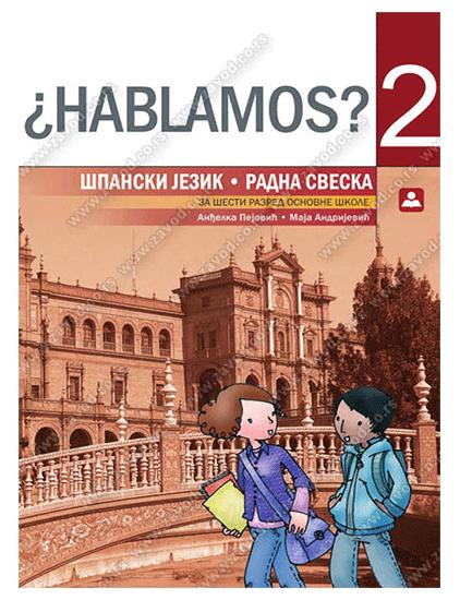 HABLAMOS-2-–-RADNA-SVESKA-–-španski-jezik-za-6.-razred-osnovne-škole
